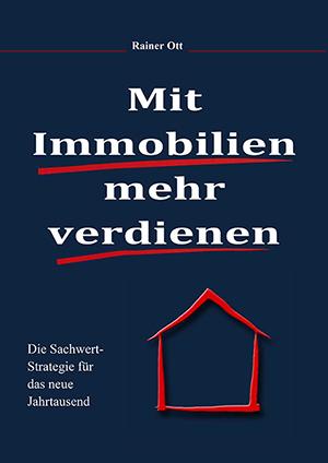 Fachbuch Mit Immobilien mehr verdienen Immobilienbuch Rainer Ott